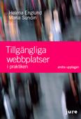 Tillgängliga webbplatser i praktiken – författare Maria Sundin och Helena Englund.
