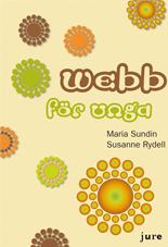 Webb för unga – författare Maria Sundin och Susanne Rydell